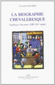 Gaucher Biographie chevaleresque
